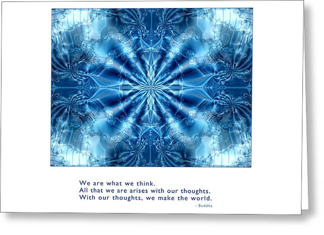 Metaphysics Mixed Media Greeting Cards - We Are What We Think Greeting Card by Kristen Fox