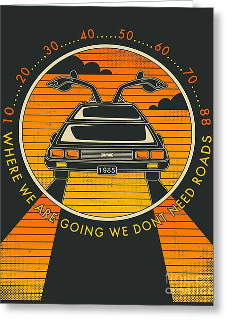 We Dont Need Roads Greeting Card by Jazzberry Blue
