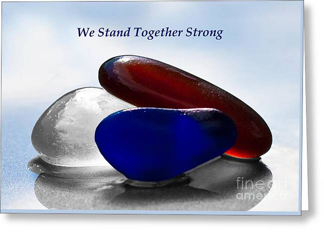 Bloodshed Greeting Cards - We Stand Together Strong Around The World Greeting Card by Barbara McMahon