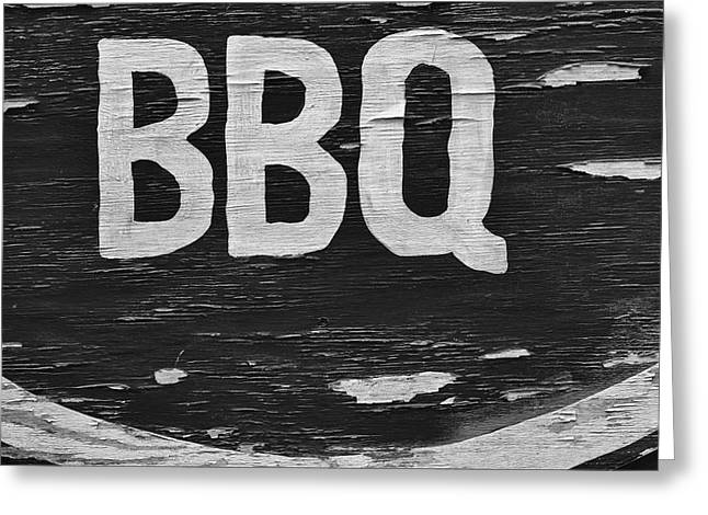 Weathered Paint Greeting Cards - Weathered BBQ Sign Greeting Card by Robert Ullmann