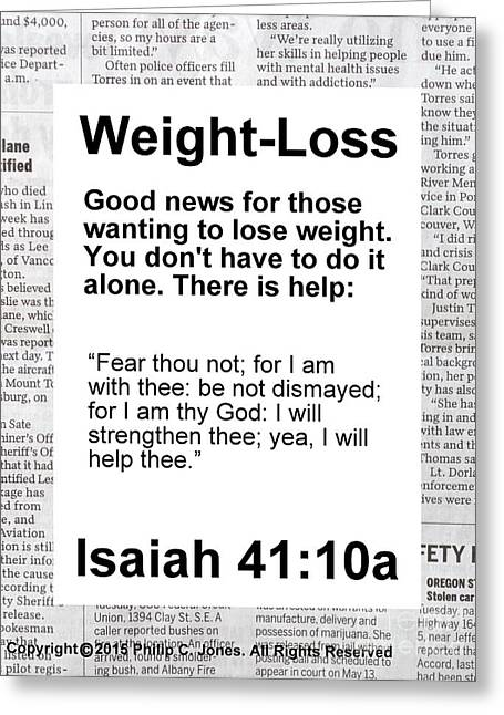 Isaiah Drawings Greeting Cards - Weight-Loss - Good News - Isaiah 41 10a - Weight-Loss Poster Greeting Card by Philip Jones