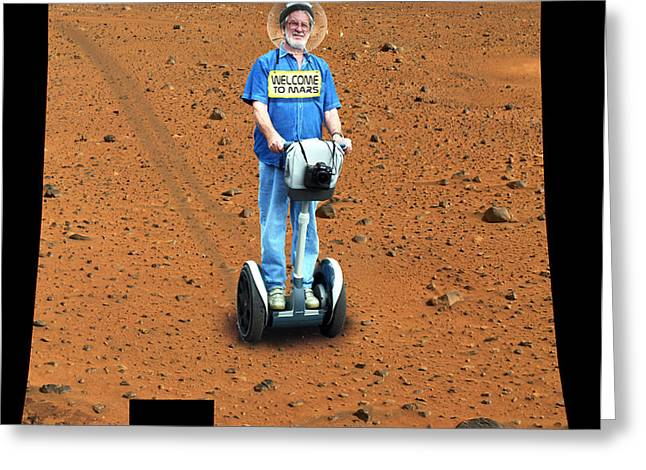 Welcom to Mars Greeting Card by Larry Mulvehill