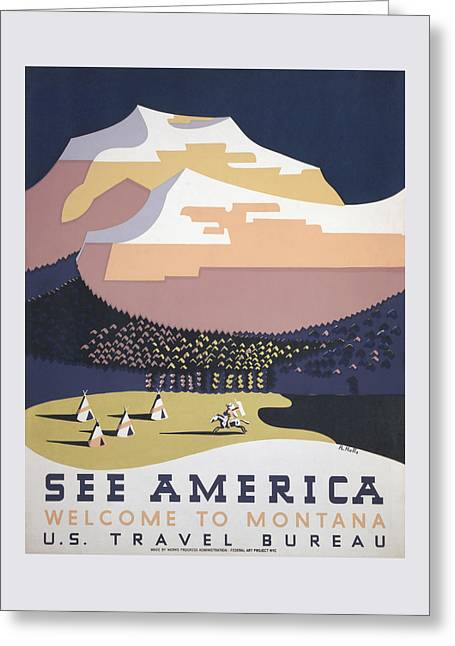 Welcome To Montana - See America Wpa Greeting Card by War Is Hell Store