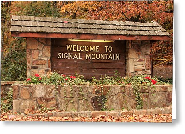 Welcome To Signal Mountain Fall Greeting Card by Tom and Pat Cory