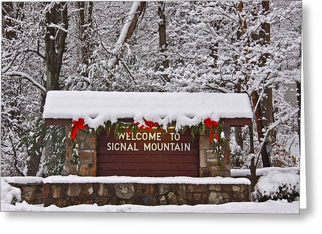 Welcome to Signal Mountain Greeting Card by Tom and Pat Cory