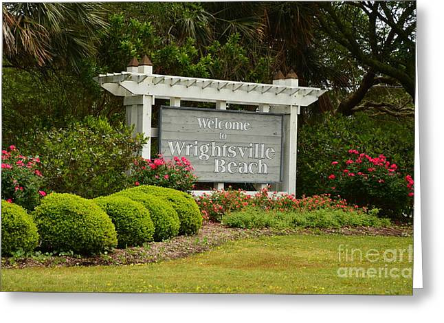 Interior Scene Greeting Cards - Welcome To Wrightsville Beach NC Greeting Card by Bob Sample