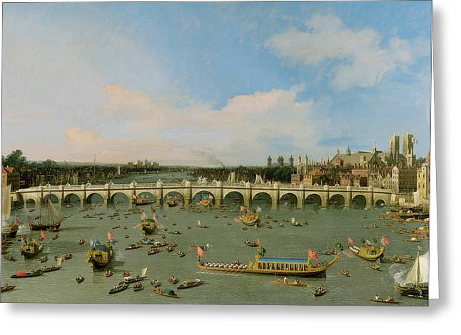 Barge Greeting Cards - Westminster Bridge - London Greeting Card by Giovanni Antonio Canaletto
