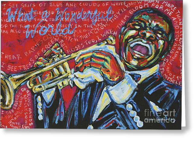 Satchmo Greeting Cards - What A Wonderful World  Greeting Card by Tami Curtis