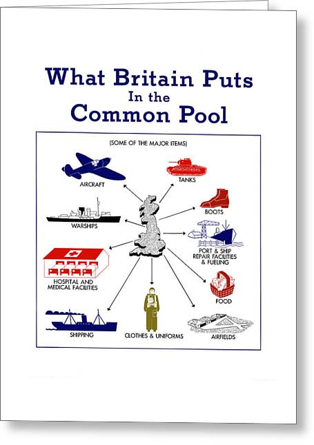 What Britain Puts In The Common Pool Greeting Card by War Is Hell Store