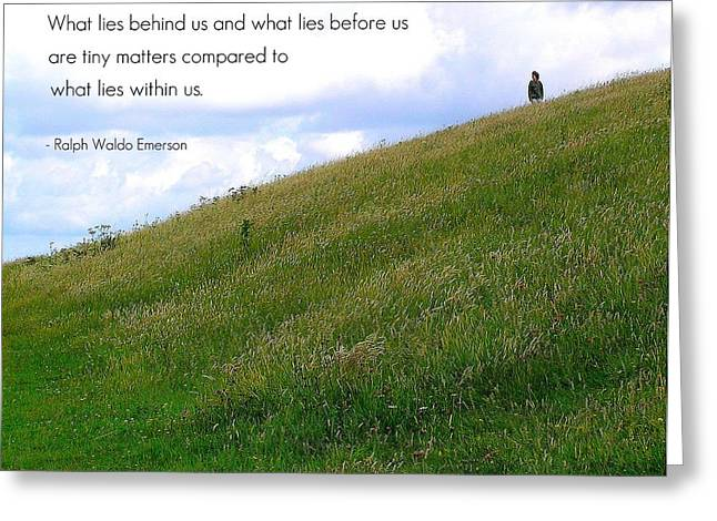 Motivational Poster Photographs Greeting Cards - What Lies Behind and Before Greeting Card by Jen White