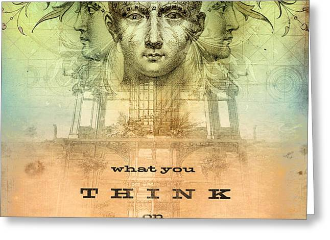 What You Think on Grows Greeting Card by Silas Toball