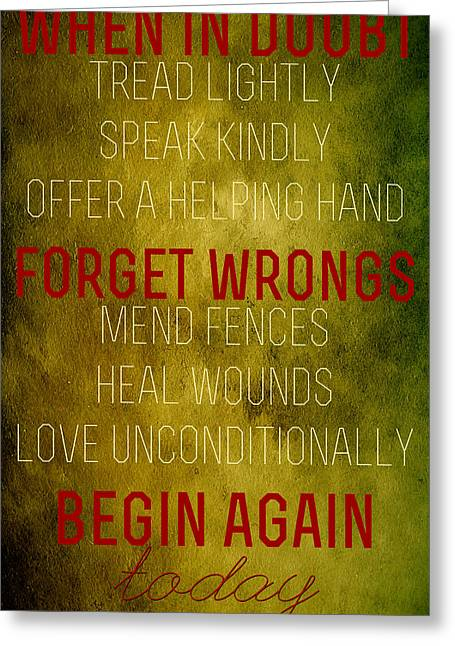 Forgiveness Digital Art Greeting Cards - When in Doubt Greeting Card by Bonnie Bruno