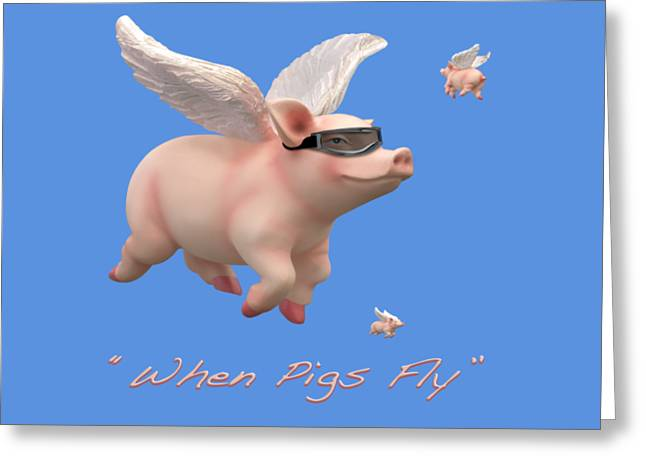 Imaginative Art Greeting Cards - When Pigs Fly Greeting Card by Mike McGlothlen