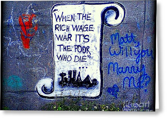 Quaker Greeting Cards - When the Rich Wage War its the Poor Who Suffer Greeting Card by Peter Gumaer Ogden