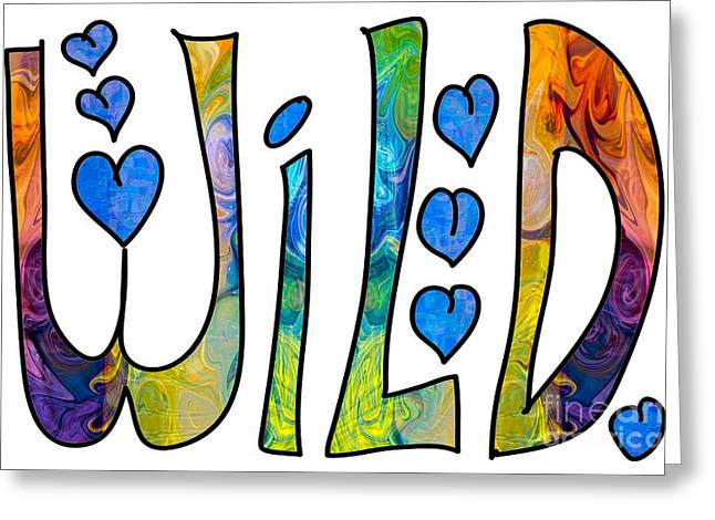 Chakra Rainbow Drawings Greeting Cards - Wild Rainbows Abstract Word Art by Omaste Witkowski Greeting Card by Omaste Witkowski
