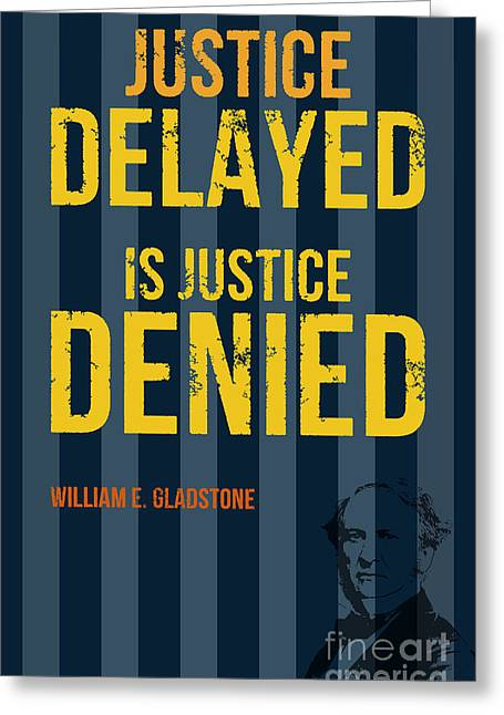 Denying Greeting Cards - William E. Gladstone - Justice Greeting Card by Pablo Franchi