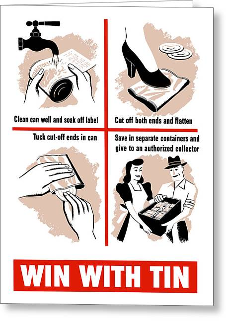 Win With Tin -- Ww2  Greeting Card by War Is Hell Store