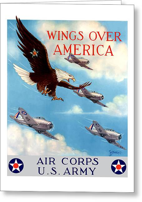 Wings Over America - Air Corps U.s. Army Greeting Card by War Is Hell Store