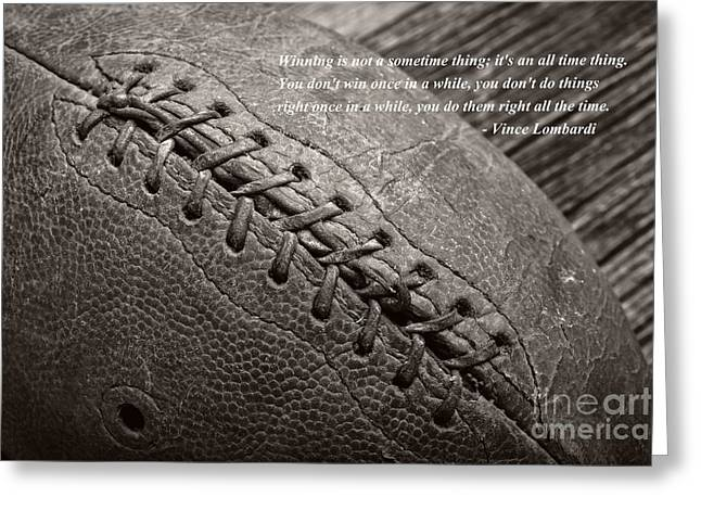 Vince Greeting Cards - Winning Quote from Vince Lombardi Greeting Card by Edward Fielding