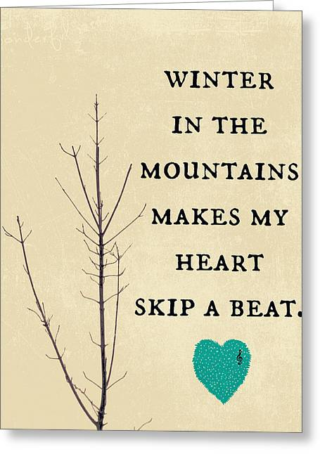 Winter In The Mountains Greeting Card by Brandi Fitzgerald