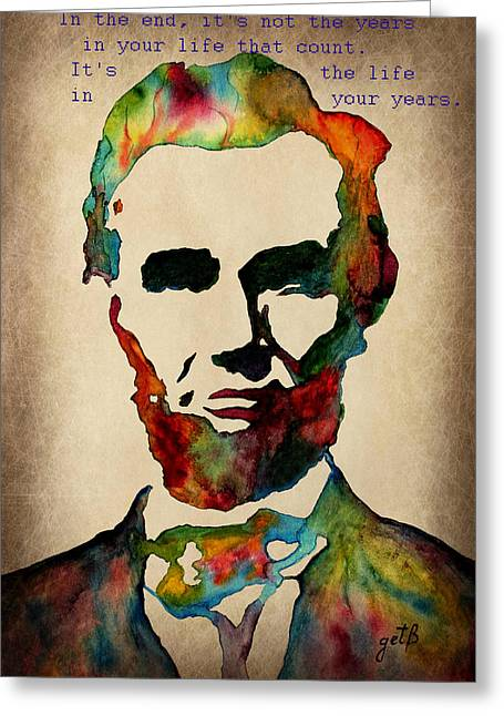 Usa President Greeting Cards - Wise Abraham Lincoln Quote Greeting Card by Georgeta  Blanaru