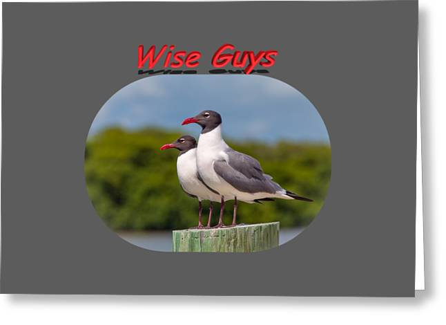 Short Sleeves Greeting Cards - Wise Guys Greeting Card by John Bailey