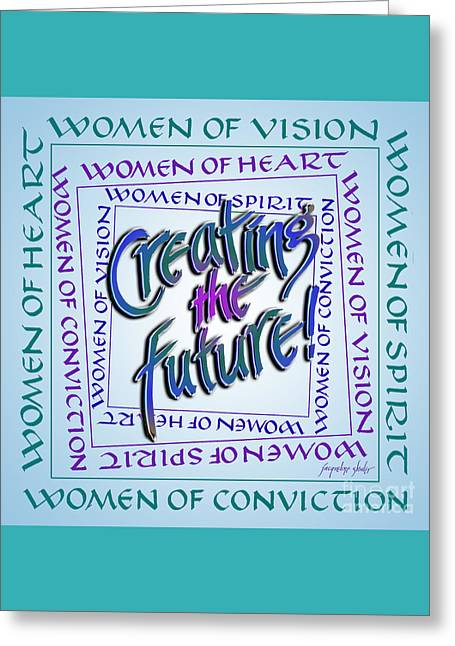 Women Of Vision Greeting Card by Jacqueline Shuler