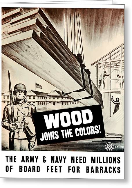 Engineers Greeting Cards - Wood Joins The Colors - WW2 Greeting Card by War Is Hell Store