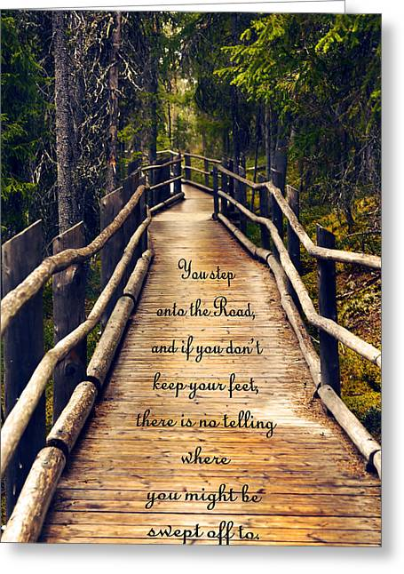 Lord Of The Destination Greeting Cards - Wooden path with inspirational quote Greeting Card by Sandra Rugina