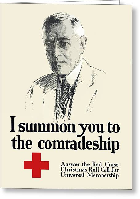 Red Cross Greeting Cards - Woodrow Wison Red Cross Roll Call Greeting Card by War Is Hell Store