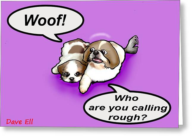 Doggies Greeting Cards - Woof Greeting Card by Dave Ell