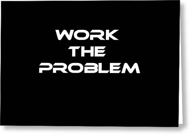 Work The Problem The Martian Tee Greeting Card by Edward Fielding