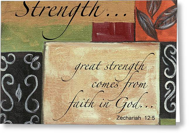 Words To Live By Strength Greeting Card by Debbie DeWitt