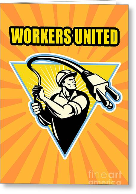 Worker United Greeting Card by Aloysius Patrimonio