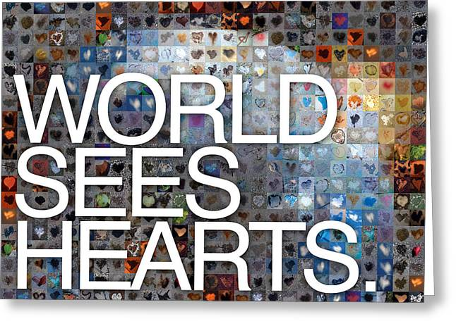 Grid Of Heart Photos Digital Greeting Cards - World Sees Hearts Greeting Card by Boy Sees Hearts