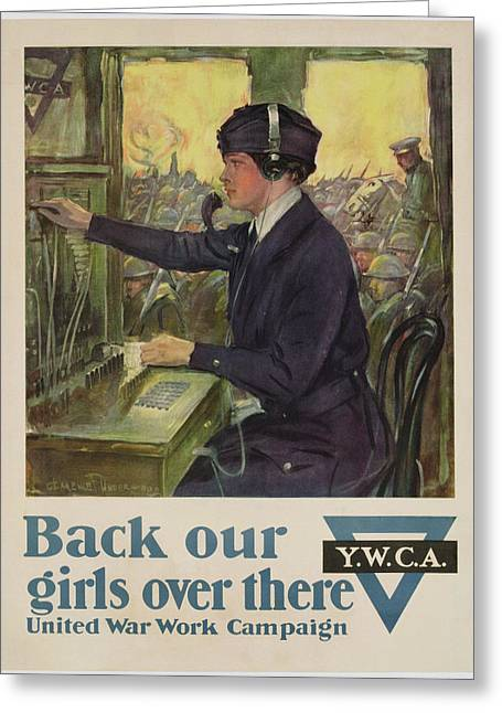 Wwi Paintings Greeting Cards - World War I YWCA poster Greeting Card by Clarence F Underwood