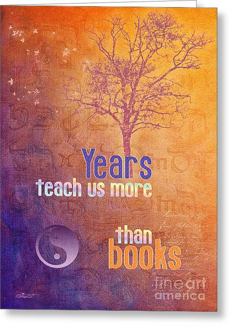 Incarnation Greeting Cards - Years Teach us more Greeting Card by Jutta Maria Pusl