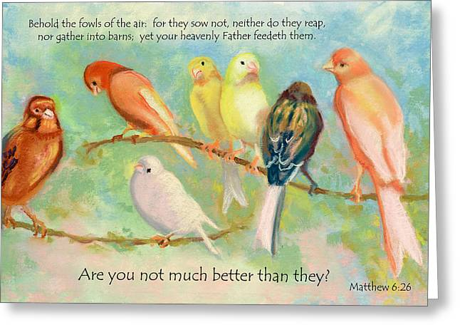Bible Pastels Greeting Cards - You Are Much Better Greeting Card by Phoebe Chidester