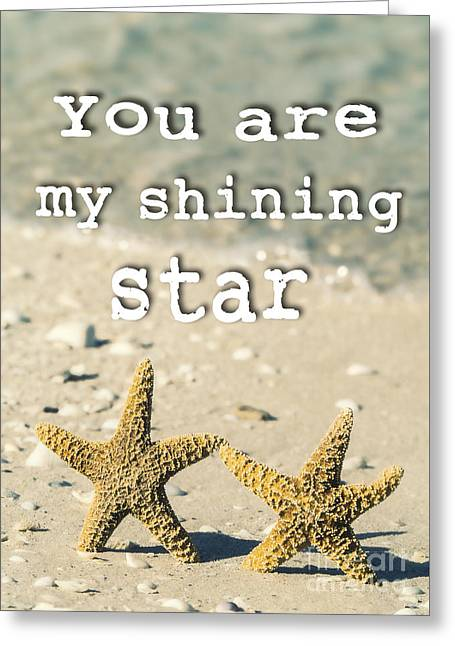 You Are My Shining Star Greeting Card by Edward Fielding