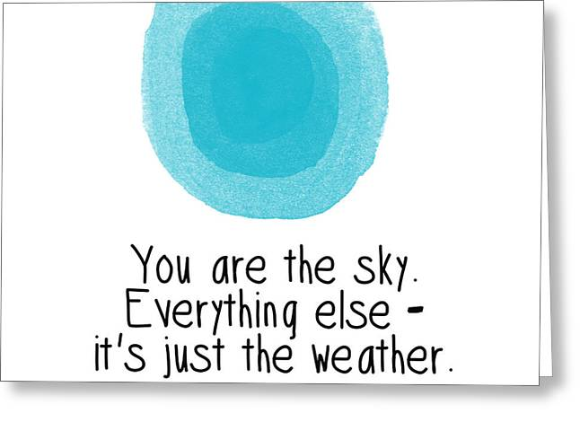 Skies Greeting Cards - You Are The Sky Greeting Card by Linda Woods