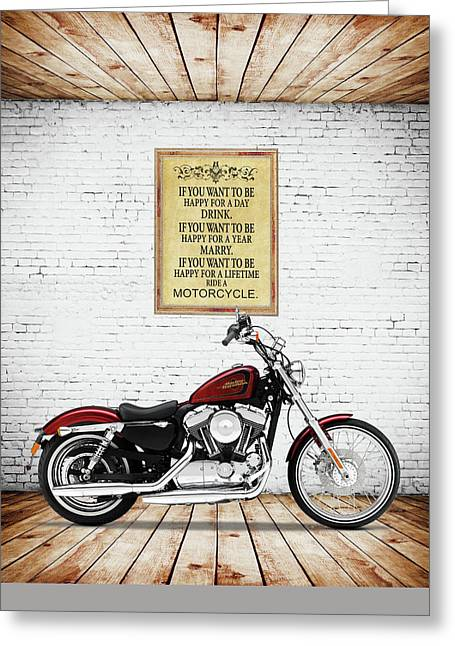 Motorcycles Greeting Cards - You Want To Be Happy 5 Greeting Card by Mark Rogan