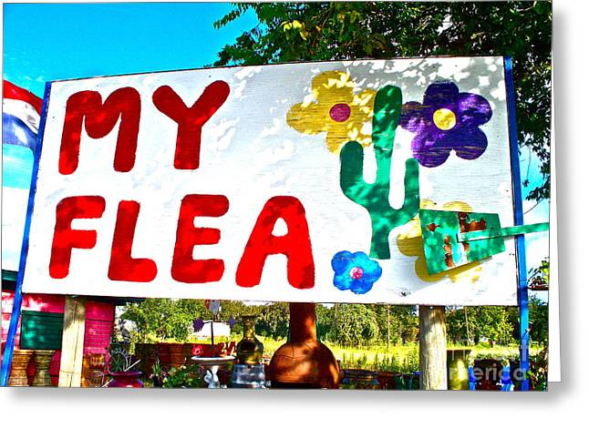 Flea Market Greeting Cards - Your Flea not My Flea Greeting Card by Chuck Taylor