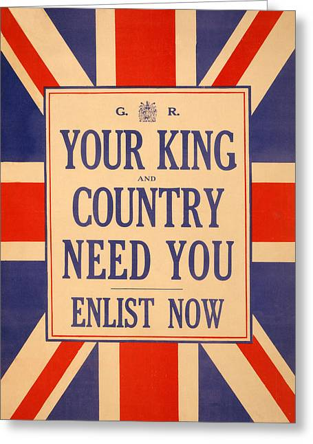 Nationalists Greeting Cards - Your King and Country Need You Greeting Card by English School