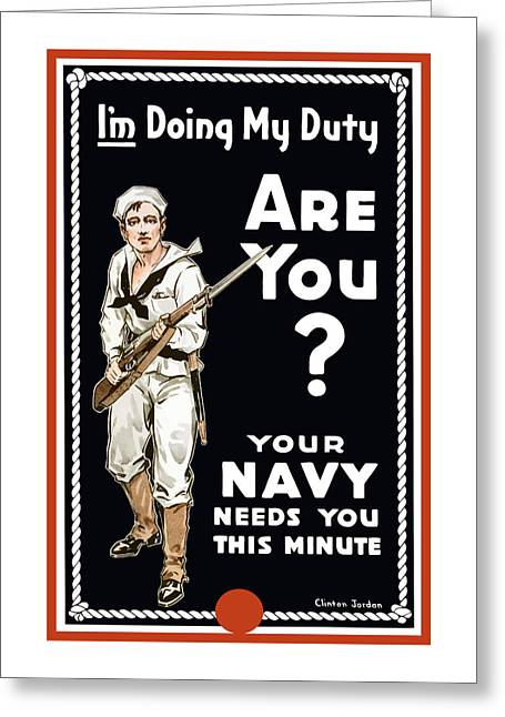 Your Navy Needs You This Minute Greeting Card by War Is Hell Store