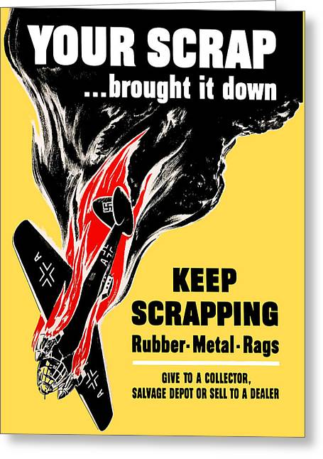 German Greeting Cards - Your Scrap Brought It Down  Greeting Card by War Is Hell Store