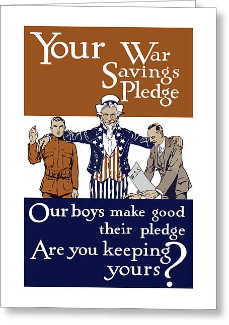 Uncle Sam Greeting Cards - Your War Savings Pledge Greeting Card by War Is Hell Store