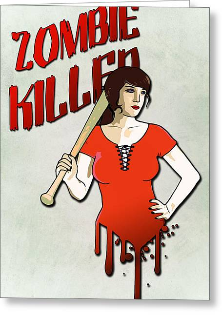 Zombie Killer Greeting Card by Nicklas Gustafsson