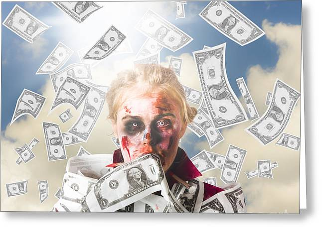 Fiend Greeting Cards - Zombie with crazy money. Filthy rich millionaire Greeting Card by Ryan Jorgensen