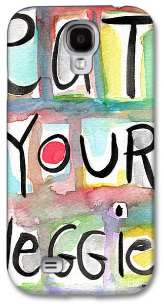 Shows Galaxy S4 Cases - Eat Your Veggies  Galaxy S4 Case by Linda Woods