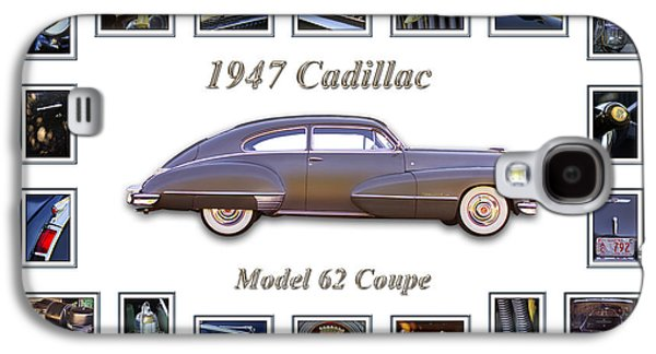 Transportation Photographs Galaxy S4 Cases - 1947 Cadillac Model 62 Coupe Art Galaxy S4 Case by Jill Reger